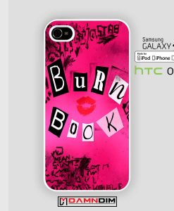 mean girl burn iphone case 4s/5s/5c/6/6plus/SE