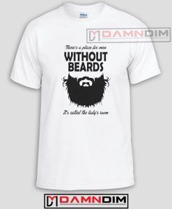 Without A Beard Adult Unisex Tshirt