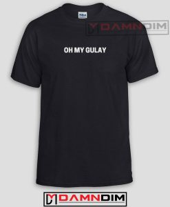 Oh My Gulay Funny Graphic Tees