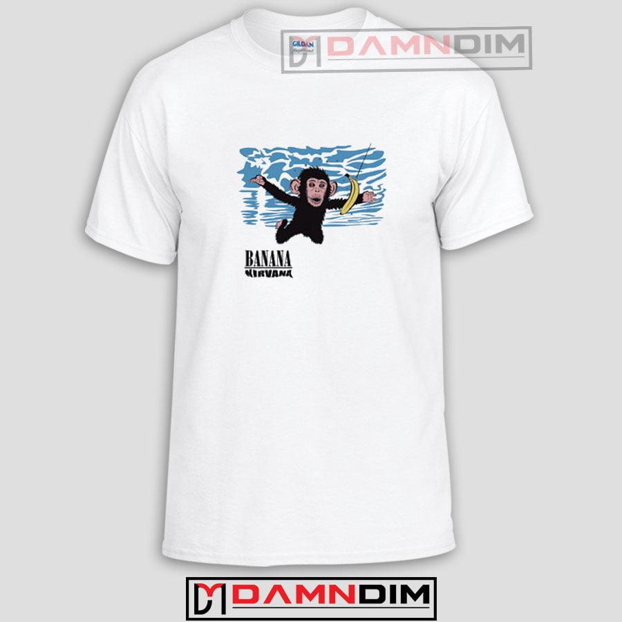 15f3d9e002 Banana Nirvana Funny Graphic Tees, Funny Quotes Tee Shirts