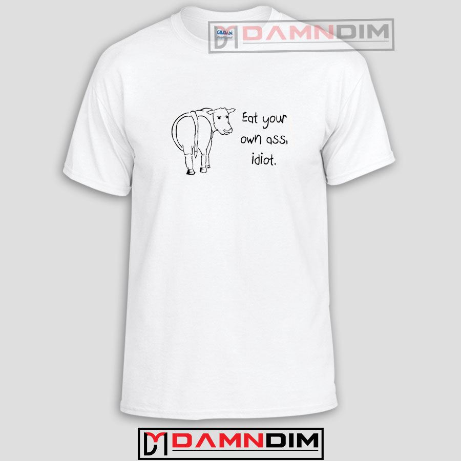 Graphic Ass Funny Own Eat Your Tees nyvN80wOm