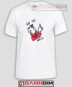 Go To Hell Funny Graphic Tees