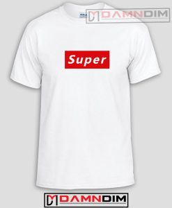 Super Supreme Funny Graphic Tees