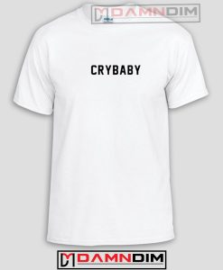 Crybaby Funny Graphic Tees