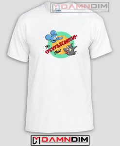 The Itchy and Scratchy Funny Graphic Tees