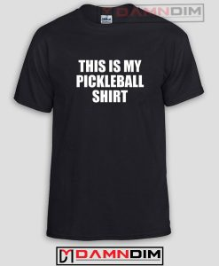 This Is My Pickleball Funny Graphic Tees