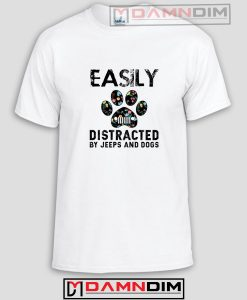 Easily Distracted By Jeeps And Dogs Funny Graphic Tees