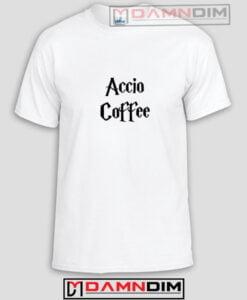 Accio Coffee Funny Graphic Tees