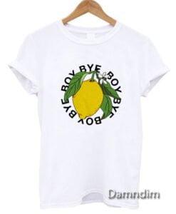 Bye Boy lemonade Funny Graphic Tees