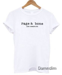 Rage And Bone Los Angeles Funny Graphic Tees