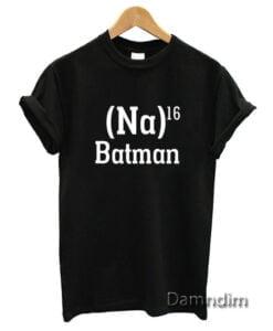 Na 16 Batman Funny Graphic Tees