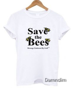 Save The Bees Funny Graphic Tees