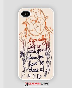 Dream Catcher Quote iPhone Case