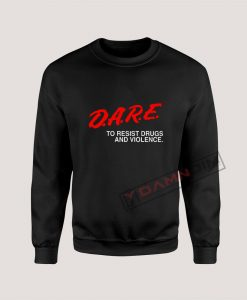 Sweatshirt D.A.R.E Drug Abuse Resistance Education