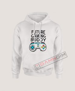Hoodies Future Gaming Buddy