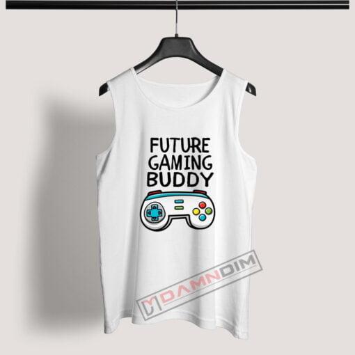 Tank Top Future Gaming Buddy