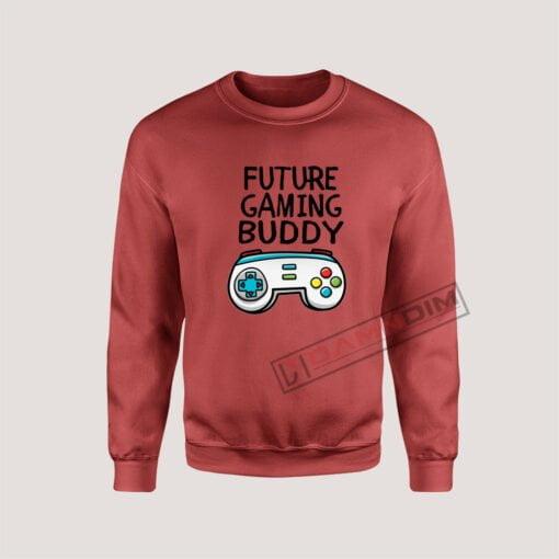 Sweatshirt Future Gaming Buddy