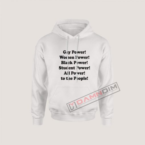 Hoodies Gay power women power black power