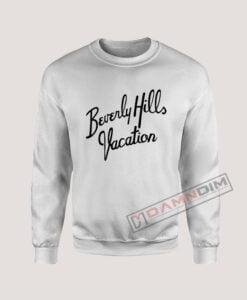 Sweatshirt Beverly Hills Vacation
