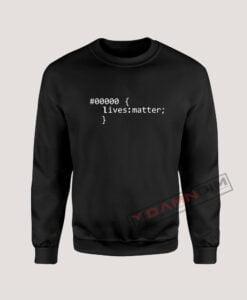 Sweatshirt Black Lives Matter Code