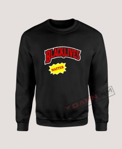 Sweatshirt Black lives Matter Backwoods Style