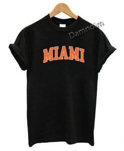 Miami Funny Graphic Tees