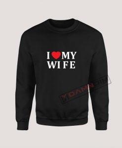 Sweatshirt I Love My Wife