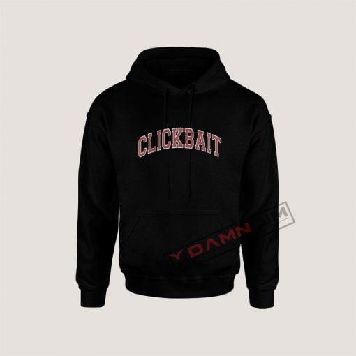 Hoodies CLICKBAIT
