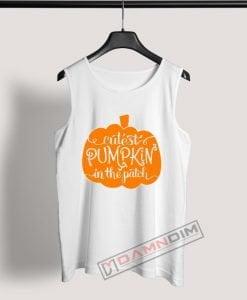 Tank Top Cutest Pumpkin in the patch