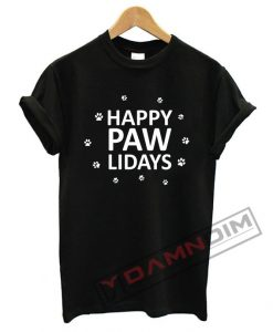 Happy Pawlidays T Shirt