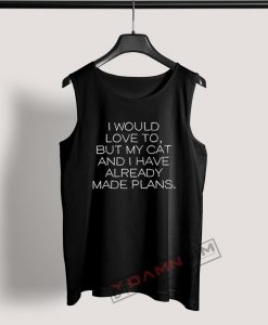 Tank Top I would love to