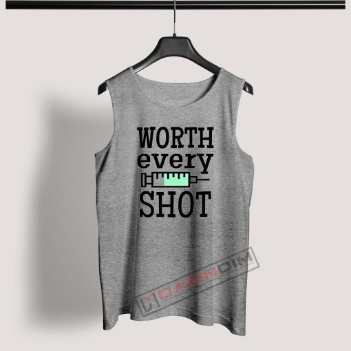 Tank Top Worth Every Shot