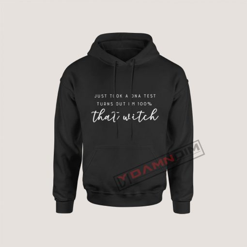 Hoodies 100% that witch