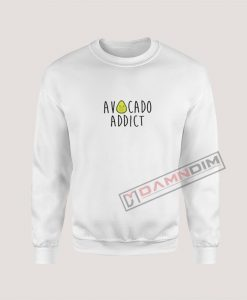 Sweatshirt Avocado Addict