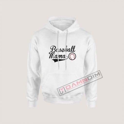 Hoodies Baseball Mama