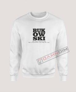 Sweatshirt Bukowski