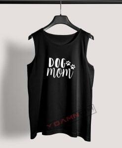 Tank Top Dog Mom