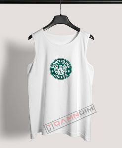 Tank Top Don't Blink Coffee