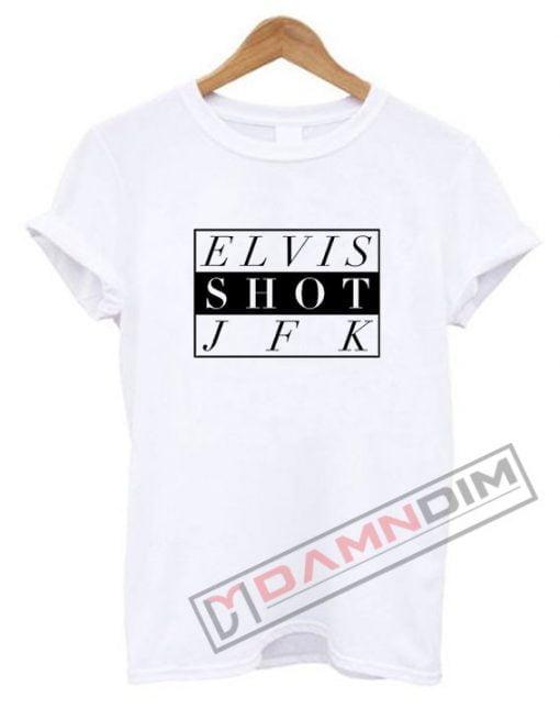 ELVIS JFK T Shirt