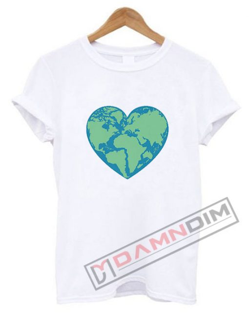 Earth heart Love Earth T Shirt