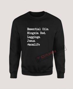 Sweatshirt Essential Oils