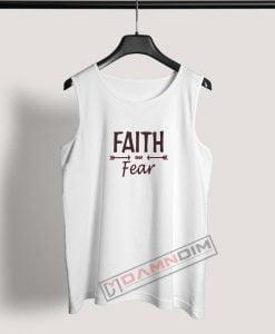 Tank Top FAITH over Fear