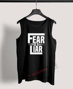 Tank Top Fear is a liar