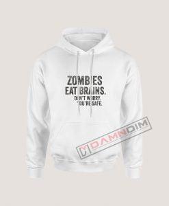 Hoodies Zombies Eat Brains