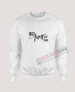 Sweatshirts BEST AUNTIE EVER
