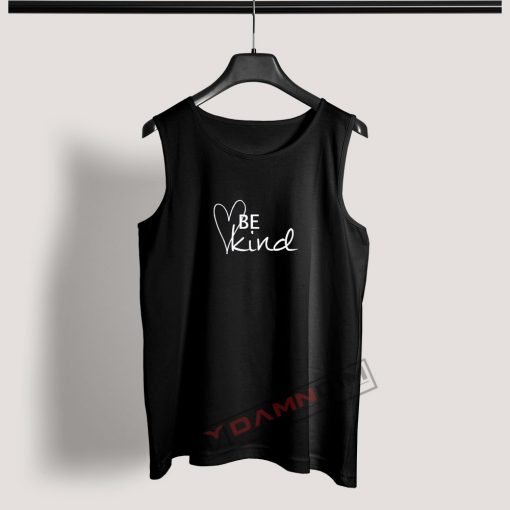 Tank Top Be Kind