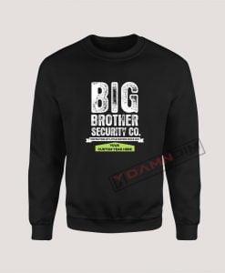 Sweatshirts Big Brother Security