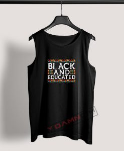 Tank Top Black And Educated