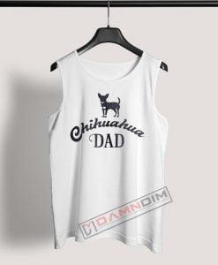 Tank Top Chihuahua Dad