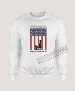 Sweatshirts Close The Camps
